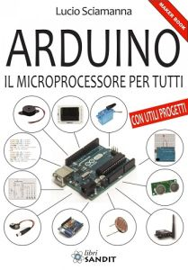 Arduino - Il microprocessore per tutti