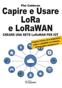 Capire e usare LoRa e LoRaWAN