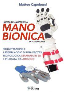 Come realizzare una mano bionica