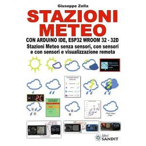 Stazioni meteo con Arduino IDE, ESP32 Wroom 32 - 32D