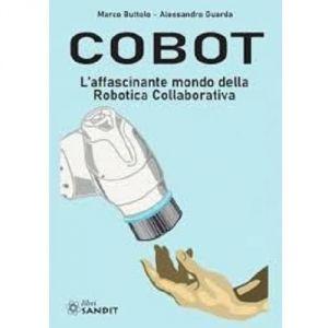 Cobot - L'affascinante mondo della Robotica Collaborativa